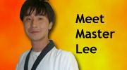 Meet Master Lee